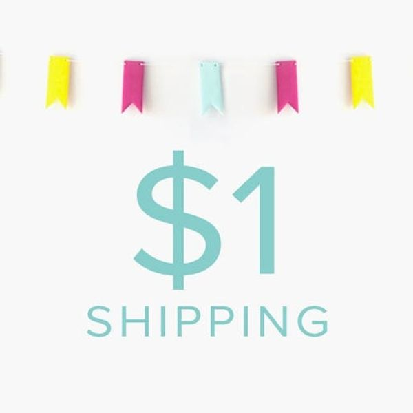 LAST DAY for $1 SHIPPING! One Dollar Bill Y'all!