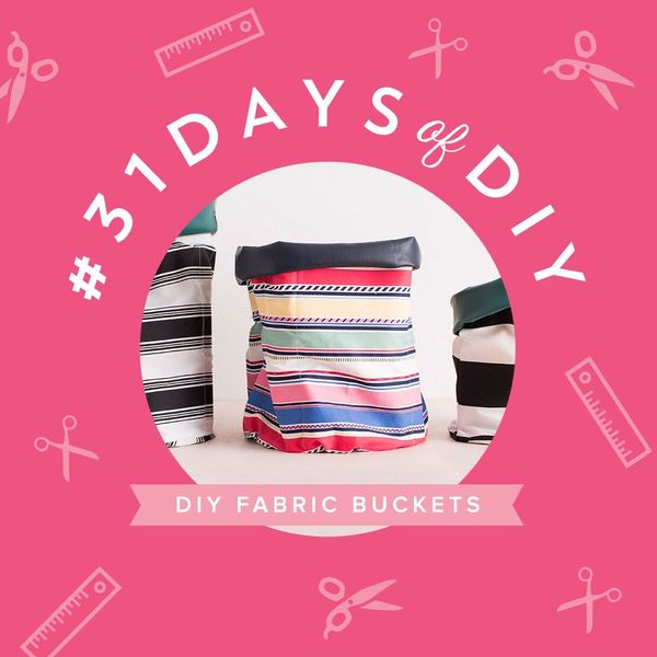 Get Organized With Slouchy DIY Fabric Buckets