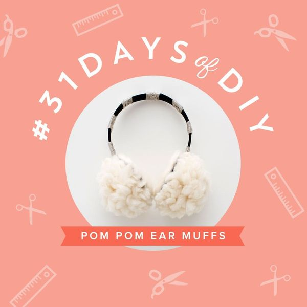 Warm Up With DIY Pom Pom Ear Muffs