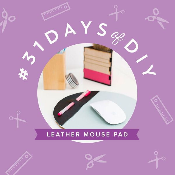Decorate Your Desk with a DIY Mouse Pad