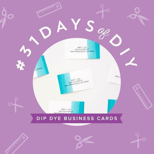 Work It! DIY Dip Dye Business Cards