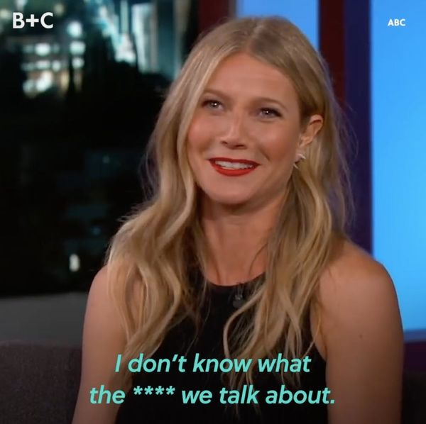 Proof That Gwyneth Paltrow Is Living Her Goop-iest Life