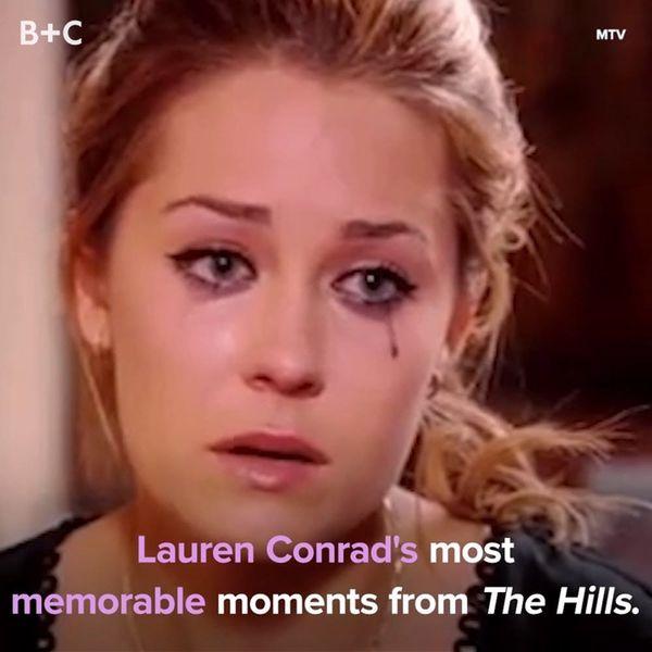 Lauren Conrad's Most Memorable Moments From 'The Hills'