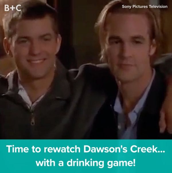 The Ultimate 'Dawson's Creek' Drinking Game