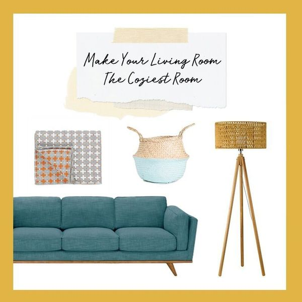 3 Ways to Make Your Living Room the Coziest Room in Your House