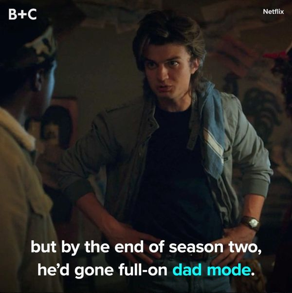 Steve From 'Stranger Things' Is a Total Dad