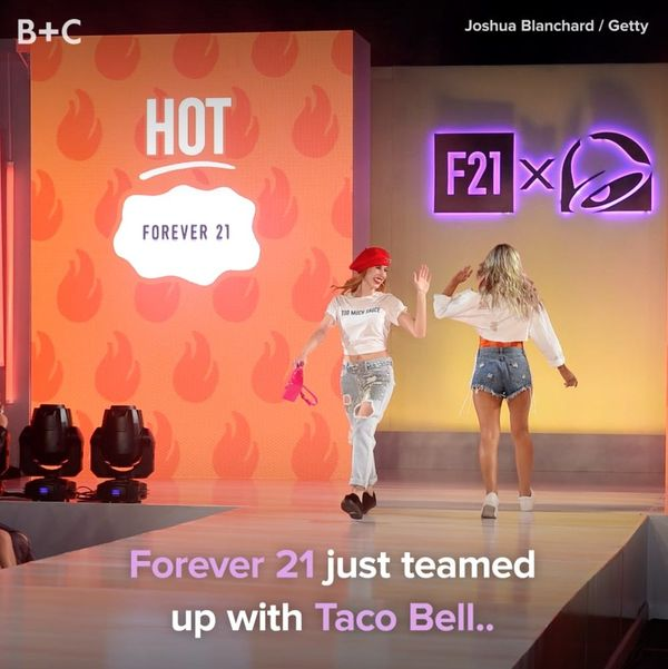 Forever 21 and Taco Bell Are a Match Made In Heaven