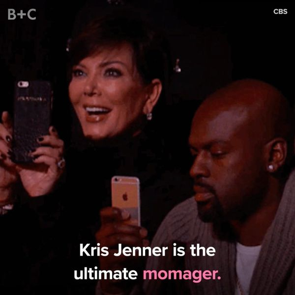 Proof That Kris Jenner Is the Ultimate Momager