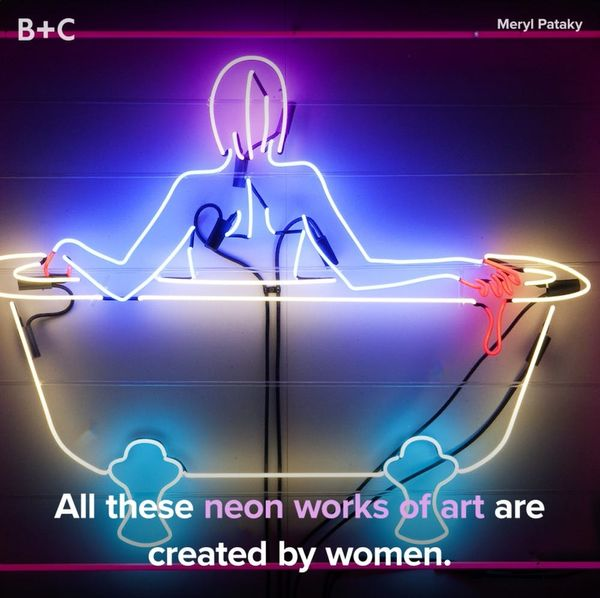 How Women Are Changing Neon Art