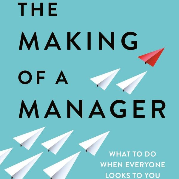 This Is How to Be a Great Manager