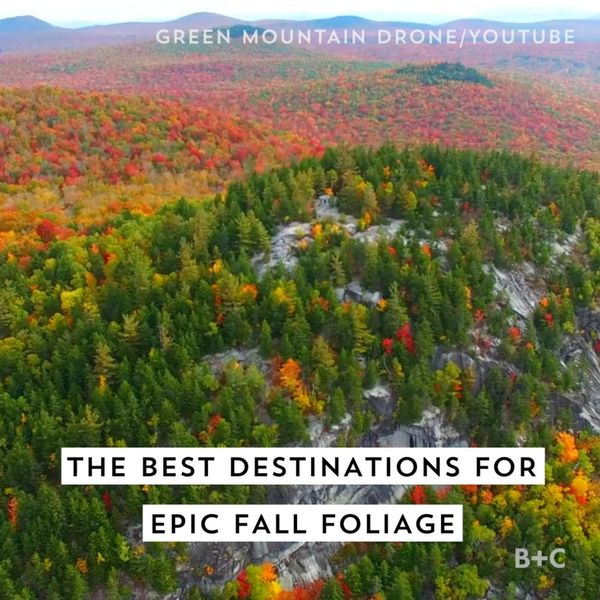 The Best Destinations For EPIC Fall Foliage