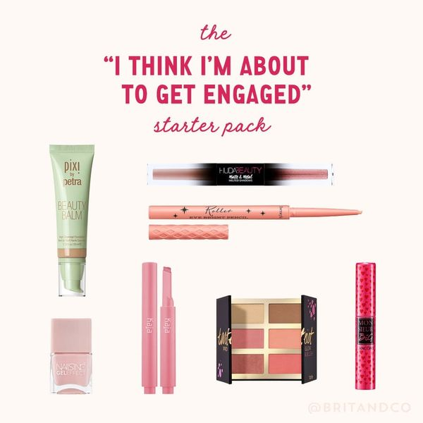 The 'I Think I'm About to Get Engaged' Starter Pack