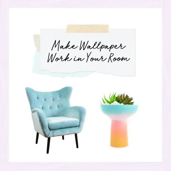 3 Ways to Make Wallpaper Work in Your Room