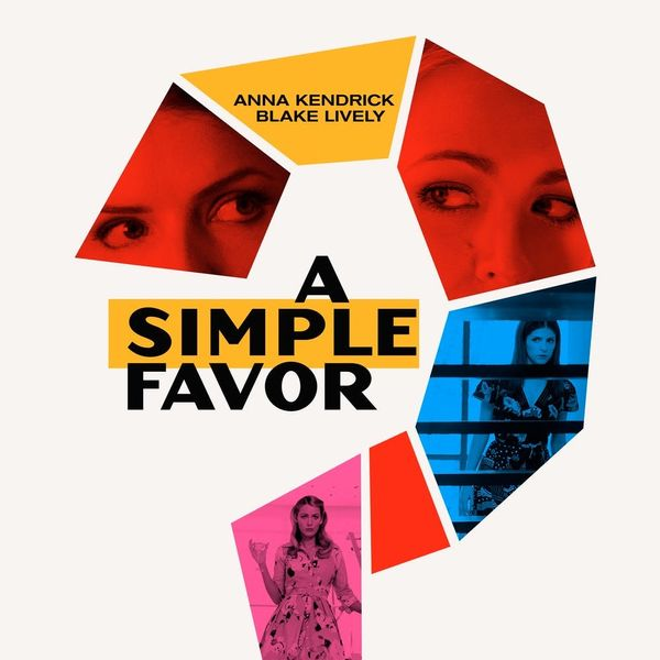 Blake Lively Returned to Instagram to Share the Trailer for Her New Movie 'A Simple Favor'