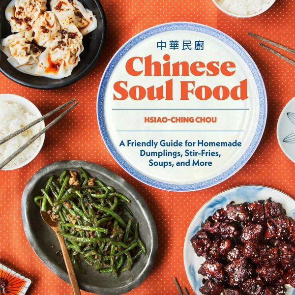 How to Make Chinese Soul Food at Home (and Stop Spending So Much on Delivery)
