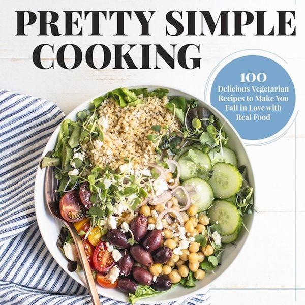 This New Cookbook Makes Healthy Eating Simpler AND More Delicious