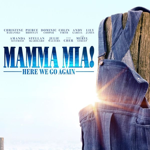 The 'Mamma Mia!' Sequel Trailer Just Dropped and We Have One Big Question