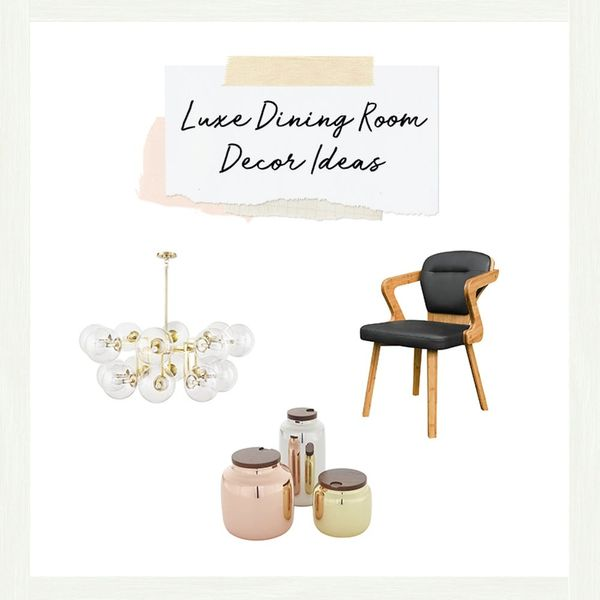 How to Make Your Dining Room Instantly Feel More Luxe