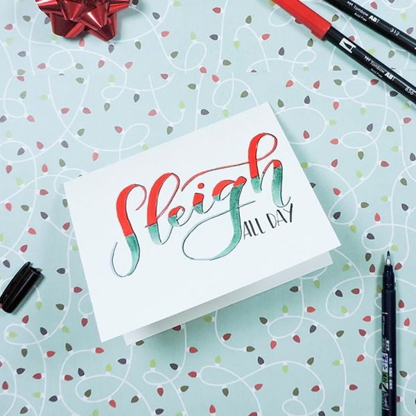 Sleigh All Day With This FREE Hand-Lettered Holiday Card Tutorial