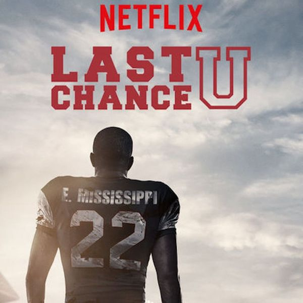 4 Reasons to Start Streaming Netflix Doc Series Last Chance U