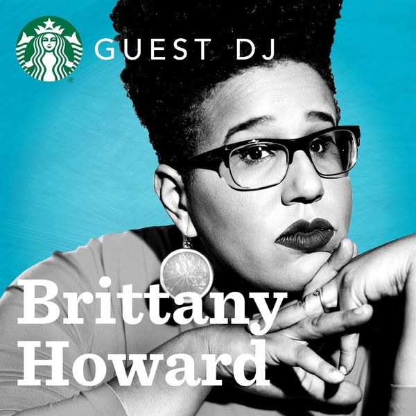 Alabama Shakes Lead Singer Brittany Howard Is Your New Starbucks DJ
