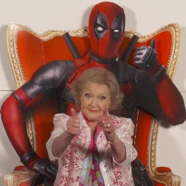 Betty White's Take on Ryan Reynolds in Deadpool Will Make You LOL