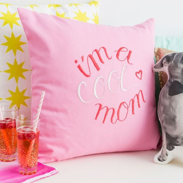 Embroider a Pillow for Mom That's As Cool As She Is