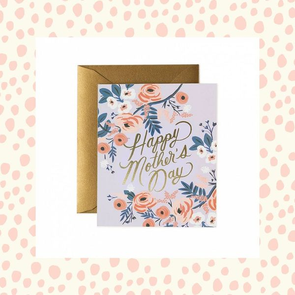 18 Sweet Mother's Day Cards to Send to Yo' Mama