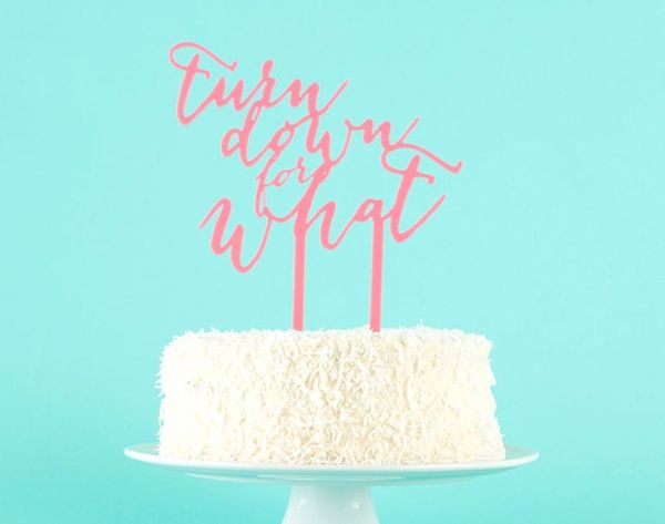 Turn Down for… The Best Cake Topper We've Ever Seen