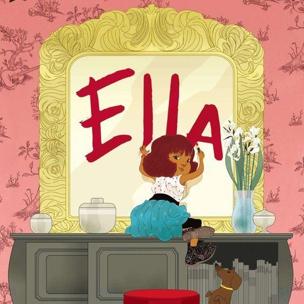 Meet Ella, the Hippest Character in Children's Lit
