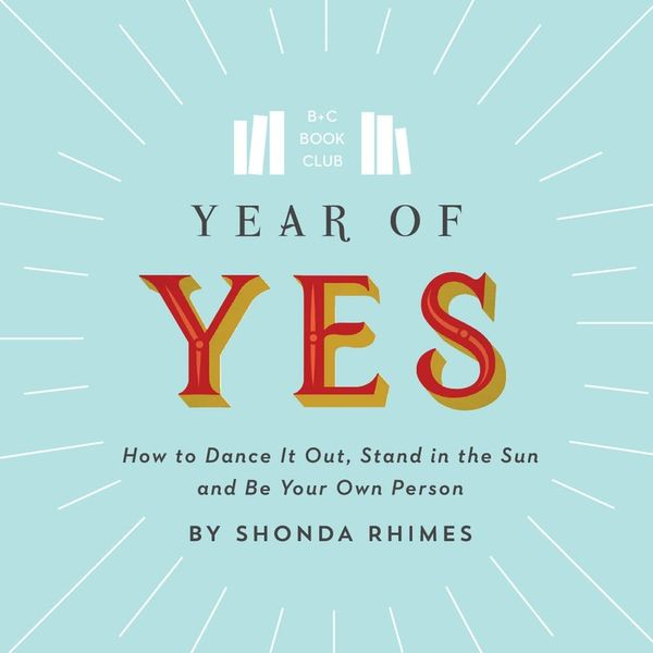 Why Shonda Rhimes's New Book Is A Must-Read Before the New Year