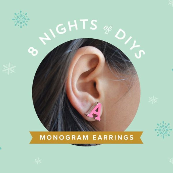8 Nights of DIYs: Hack Oprah's Favorite Monogram Earrings